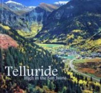 Telluride High in the San Juans