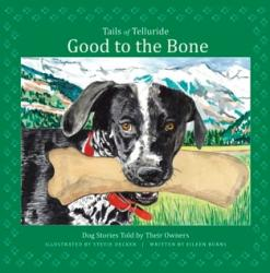 Tails of Telluride: Good to the Bone