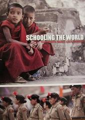 Schooling the World