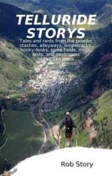 Telluride Storys